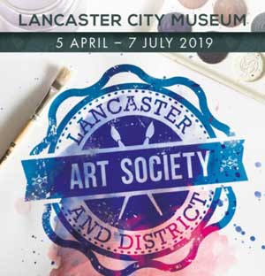Exhibition by Lancaster and District Art Society